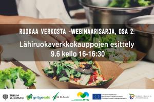 Ruokaa verkosta -webinaarisarja: Osa 2 - Lähiruokaverkkokauppojen esittely: case ProLocalis ja Kotitila.fi